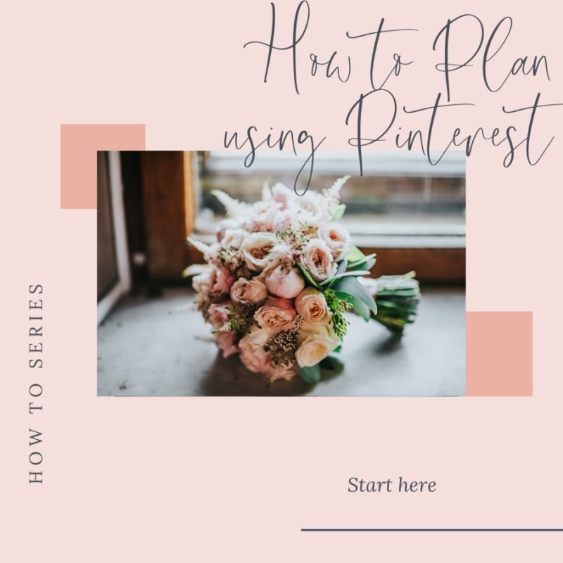 How to use Pinterest to plan my wedding