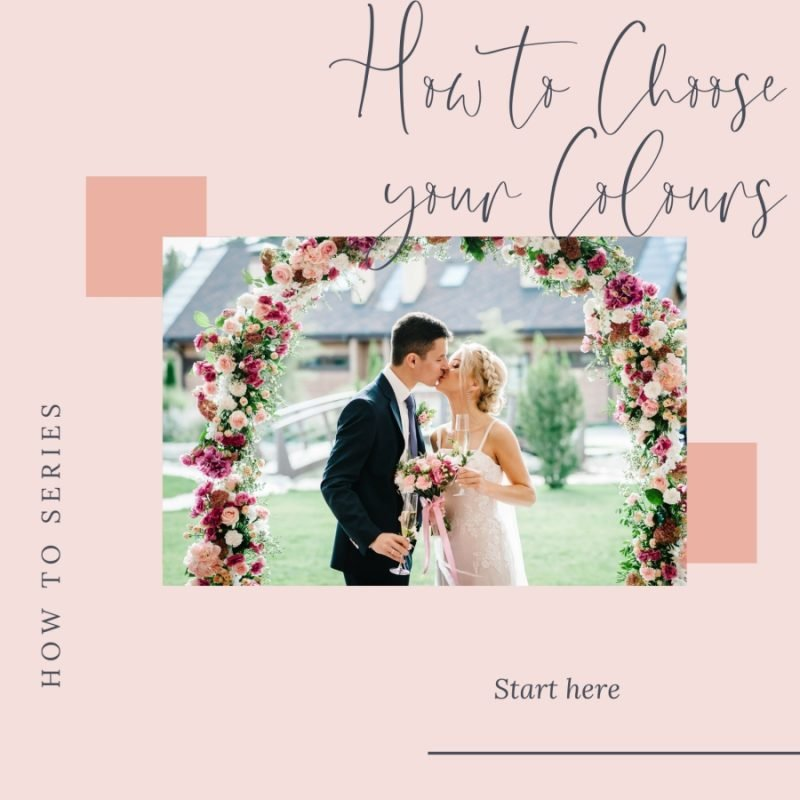 How to choose your colours for your wedding